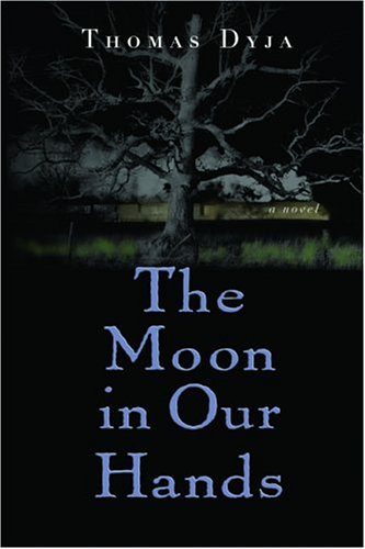 9780786715053: The Moon in Our Hands: A Novel