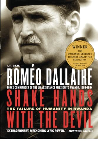 9780786715107: Shake Hands with the Devil: The Failure of Humanity in Rwanda