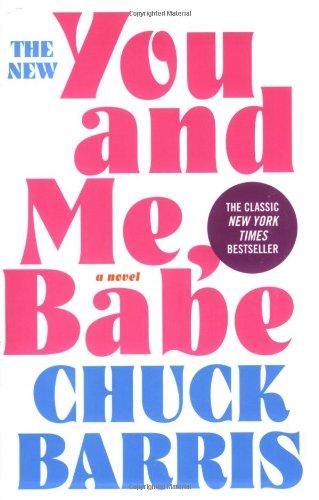 9780786715114: You and Me, Babe: A Novel