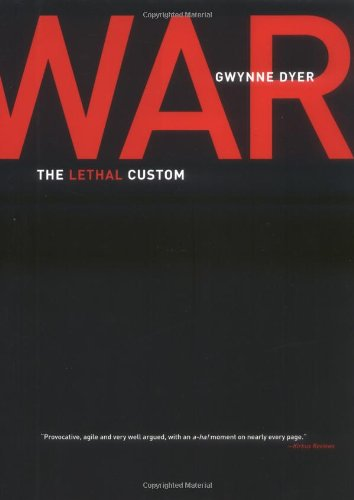 9780786715381: War: The Lethal Custom