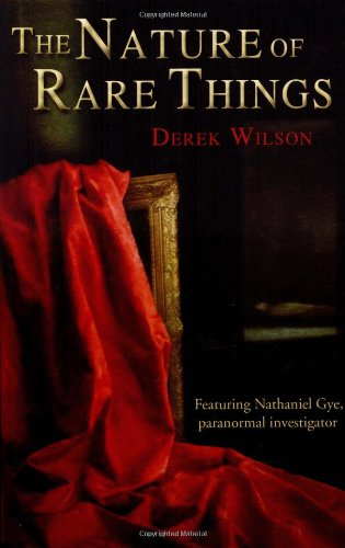 The Nature of Rare Things (0786715642) by Wilson, Derek