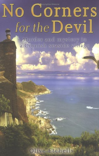 9780786715657: No Corners for the Devil: Murder and Mystery in a Cornish Seaside Village