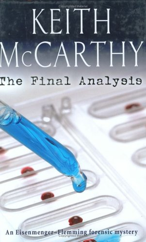 9780786715732: The Final Analysis: An Eisenmenger-Flemming Forensic Mystery