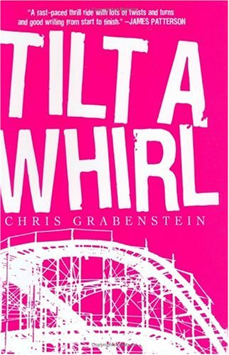 9780786715848: Tilt-a-whirl