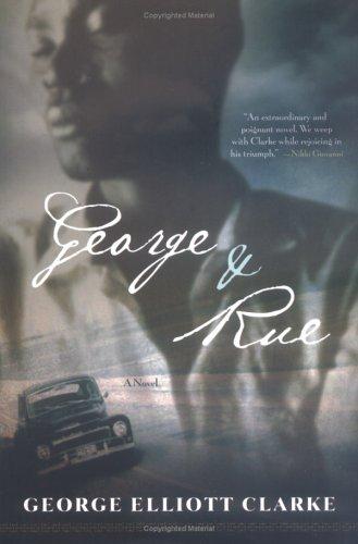 George & Rue: Clarke, George Elliott