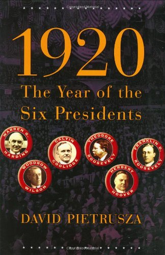 1920 The Year of the Six Presidents. (Signed copy).