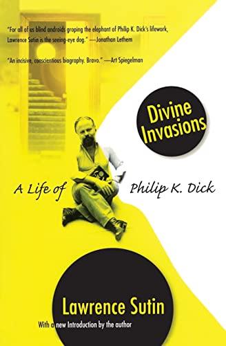 9780786716234: Divine Invasions: A Life of Philip K. Dick