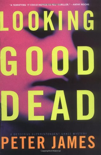 Cover of the book, Looking Good Dead (Roy Grace, #2).