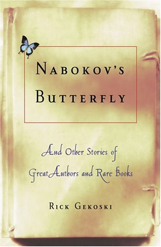 9780786716548: Nabokov's Butterfly: And Other Stories of Great Authors and Rare Books