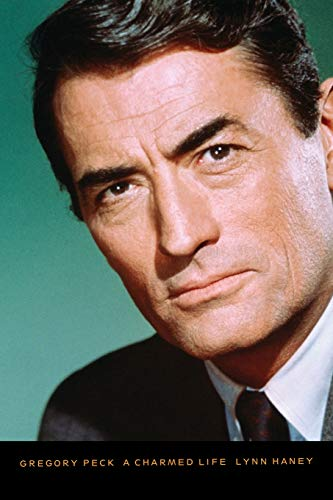 9780786716562: Gregory Peck: A Charmed Life
