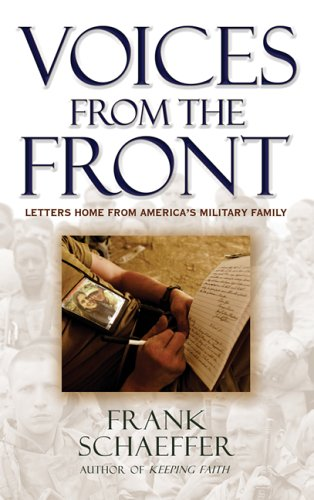 9780786716586: Voices from the Front: Letters Home from America's Military Family