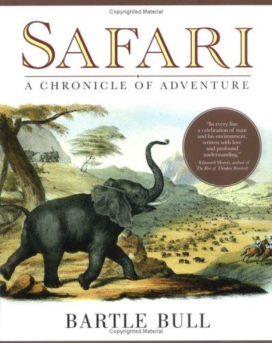 9780786716784: Safari: A Chronicle of Adventure