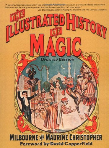 9780786716883: The Illustrated History of Magic