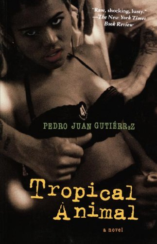 9780786716937: Tropical Animal: A Novel