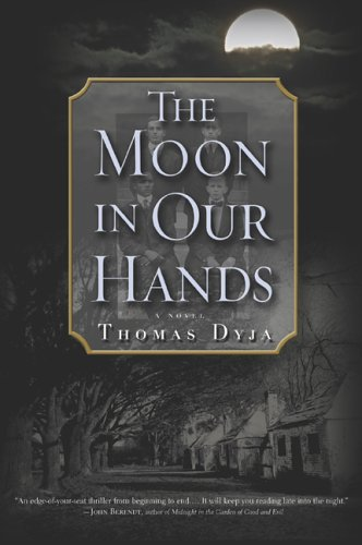 9780786717071: The Moon in Our Hands: A Novel