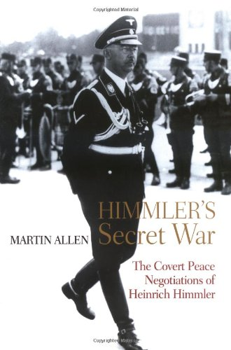 9780786717088: Himmler's Secret War: The Covert Peace Negotiations of Heinrich Himmler