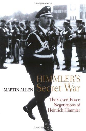9780786717088: Himmler's Secret War: The Covert Peace Negotiations of Heinrich Himmler