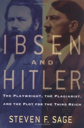 9780786717132: Ibsen and Hitler: The Playwright, the Plagiarist, and the Plot for the Third Reich