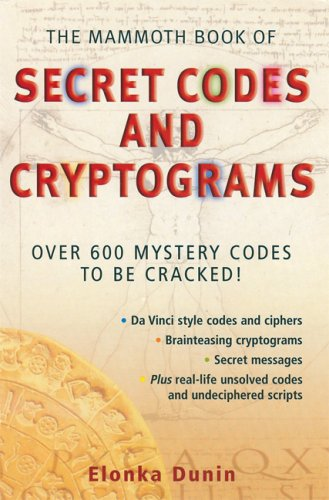 9780786717262: The Mammoth Book of Secret Codes and Cryptograms: Over 600 Mystery Codes to Be Cracked!