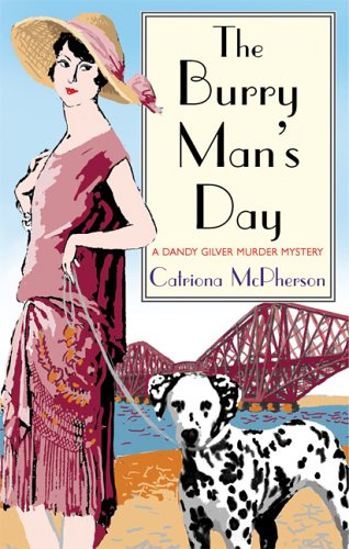 9780786717408: The Burry Man's Day: A Dandy Gilver Murder Mystery (Dandy Gilver Mysteries)