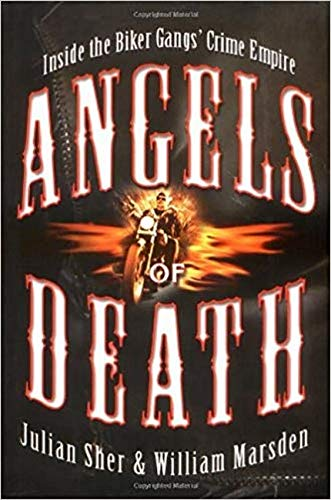 9780786717446: Angels of Death: Inside the Biker Gangs' Crime Empire