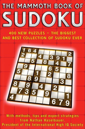 9780786717569: The Mammoth Book of Sudoku: 400 New Puzzles - The Biggest and Best Collection of Sudoku Ever