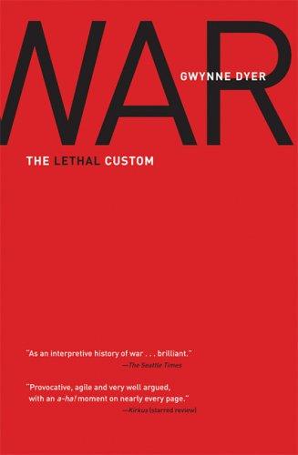 9780786717712: War: The Lethal Custom