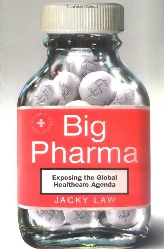9780786717835: Big Pharma: Exposing the Global Healthcare Agenda