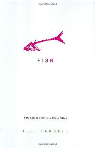 9780786717934: Fish: A Memoir of a Boy in a Man's Prison