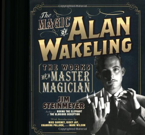 9780786718078: The Magic of Alan Wakeling: The Works of a Master Magician