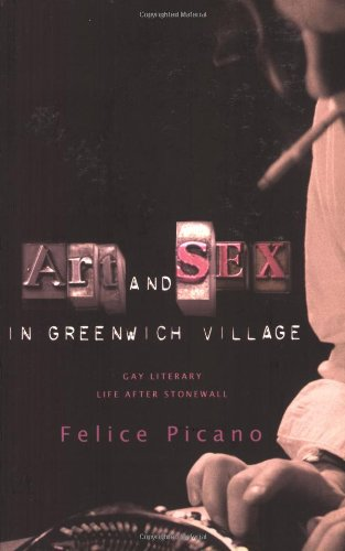 9780786718139: Art and Sex in Greenwich Village: A Memoir of Gay Literary Life After Stonewall