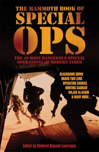 9780786718269: The Mammoth Book of Special Ops: The 40 Most Dangerous Special Operations of Modern Times (Mammoth Books)