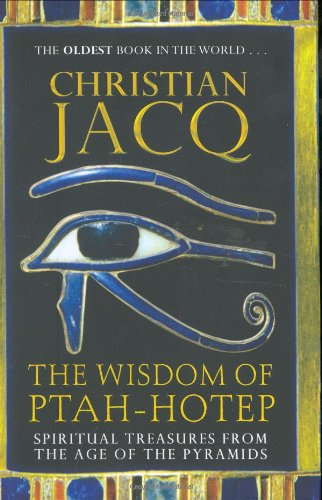 9780786718290: The Wisdom of Ptah-Hotep: Spiritual Treasures from the Age of the Pyramids and the Oldest Book in the World