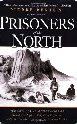 9780786718375: Prisoners of the North: Portraits of Five Arctic Immortals