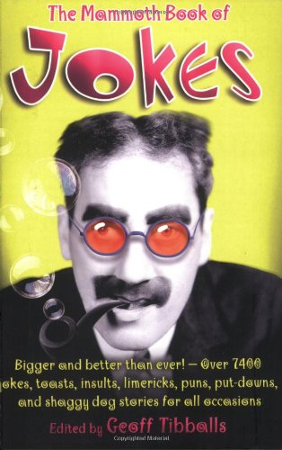 The Mammoth Book of Jokes: Tibbals, Geoff
