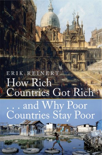 9780786718429: How Rich Countries Got Rich ... and Why Poor Countries Stay Poor