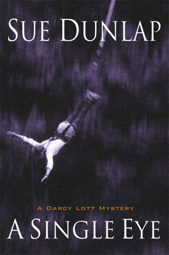 9780786718504: A Single Eye: A Darcy Lott Mystery