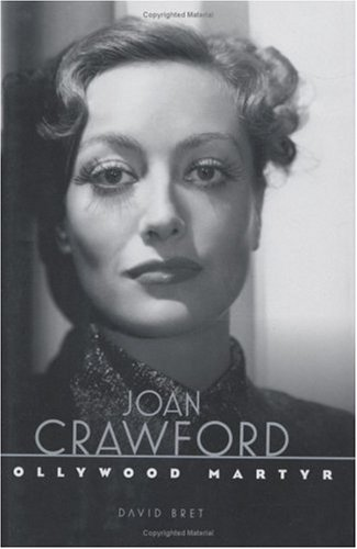 Joan Crawford : Hollywood Martyr