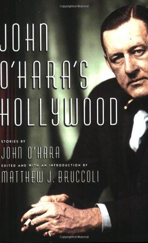 John O'Hara's Hollywood: John O'Hara