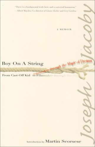 Boy on a String: From Cast-Off Kid: Joseph Jacoby; Introduction-Martin