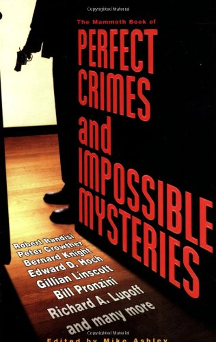 9780786718931: The Mammoth Book of Perfect Crimes and Impossible Mysteries