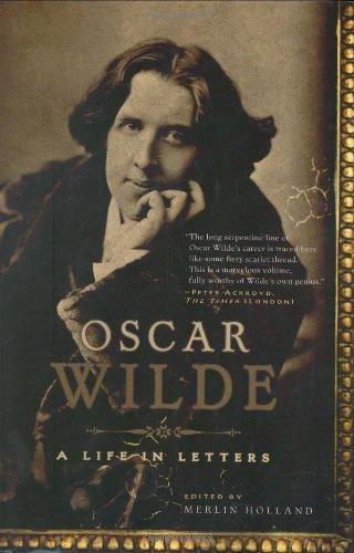 9780786719075: Oscar Wilde: A Life in Letters