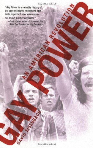 Gay Power: An American Revolution: David Eisenbach