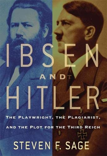 9780786719358: Ibsen and Hitler: The Playwright, the Plagiarist, and the Plot for the Third Reich