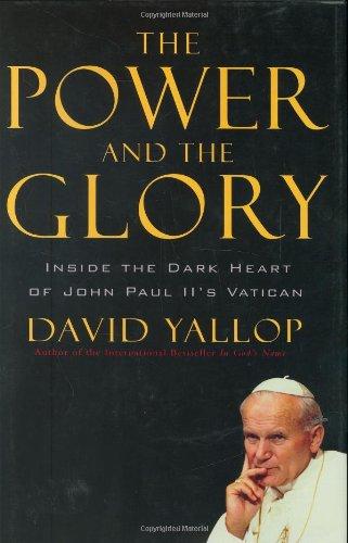 9780786719563: The Power and the Glory: Inside the Dark Heart of Pope John Paul II's Vatican