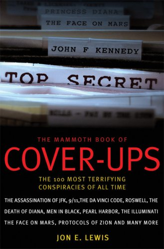 9780786719686: The Mammoth Book of Cover-ups: The 100 Most Terrifying Conspiracies of All Time