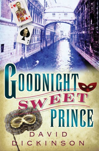 9780786720002: Goodnight Sweet Prince (Lord Francis Powerscourt Murder Mysteries)