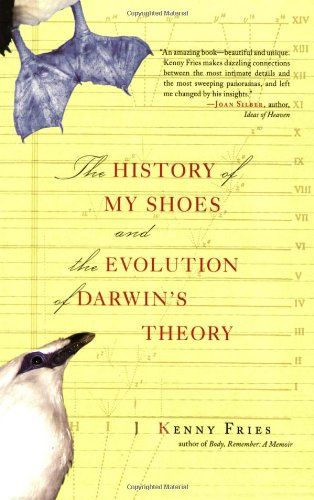 9780786720071: The History of My Shoes and the Evolution of Darwin's Theory