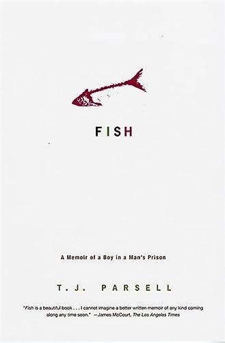 9780786720378: Fish: A Memoir of a Boy in Man's Prison: A Memoir of a Boy in a Man's Prison