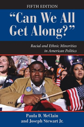 9780786749607: Can We All Get Along?: Racial and Ethnic Minorities in American Politics (Dilemmas in American Politics)